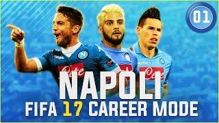[NEW SERIES] FIFA 17 Napoli Career Mode Ep1 - FORZA AZZURRI! FORZA NAPOLI!!