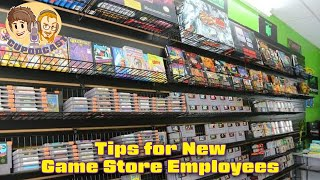 TIPS for New Game Store Employees!