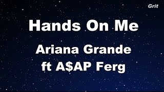 Hands On Me - Ariana Grande feat A$AP Ferg Karaoke【With Guide Melody】