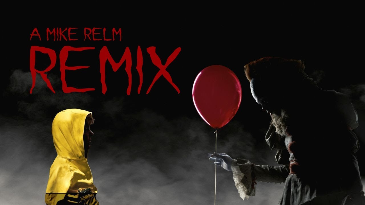 Download IT  🤡🎈 [A Mike Relm Remix]