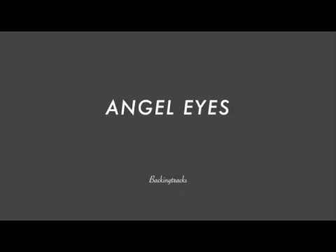 ANGEL EYES chord progression - Backing Track (no piano)