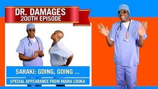 Dr. Damages Show - Episode 200: Saraki: Going, Going....