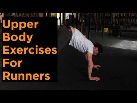 Upper Body Exercises For Runners
