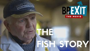 BREXIT THE MOVIE - THE FISH STORY (7 of 26)