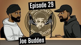 Joe Budden - #29 - Now What? with Arian Foster