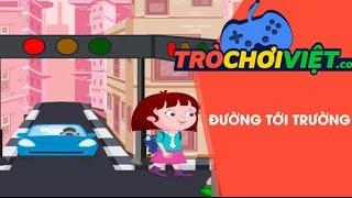 Game đường tới trường - Video hướng dẫn cách chơi game