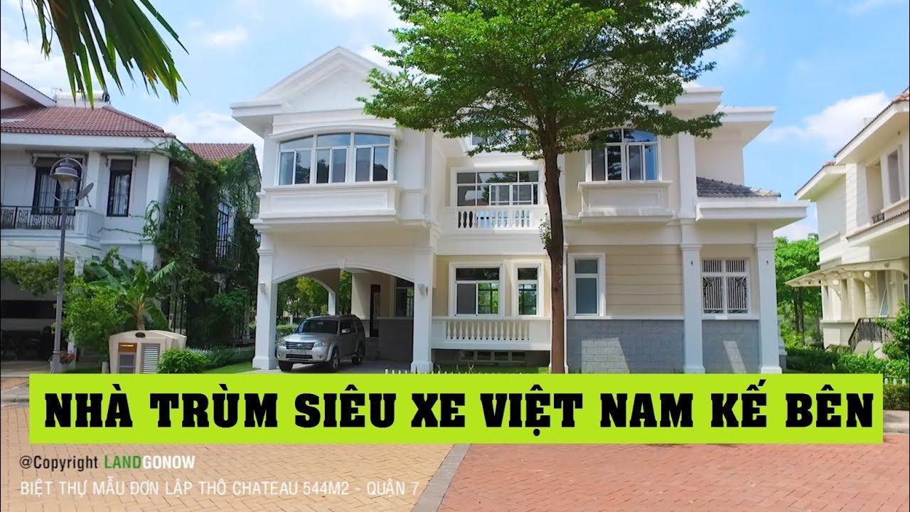 Biệt thự Chateau 544m2 SIÊU SANG..nhẹ đô hơn – Land Go Now ✔