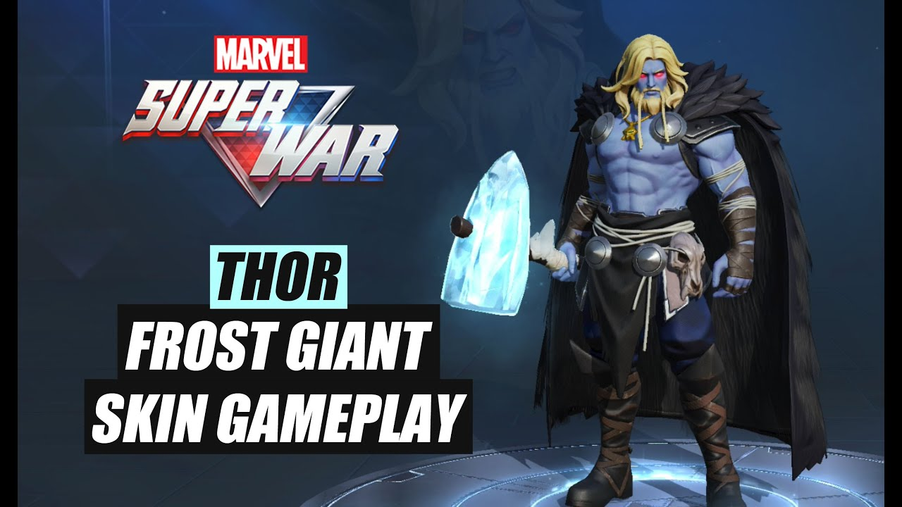 Marvel Super War Thor Frost Giant Skin Gameplay Msw Youtube