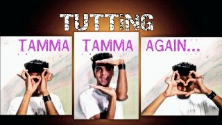 Tamma Tamma Again | TUTTING | Badrinath ki Dulhaniya | Bollywood |  Mehul Solanki
