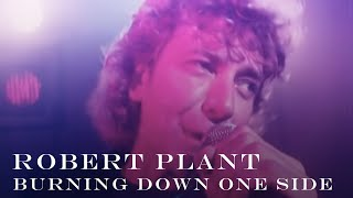Watch Robert Plant Burning Down One Side video