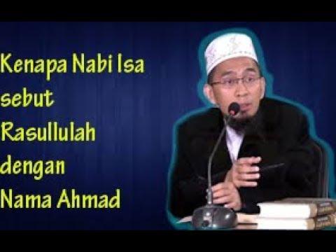 Kenapa Nabi Isa sebut Ahmad Nabi Terakhir dan  tidak Sebut Muhammad