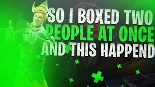 So i boxed two people at once and this happened..-Fortnite BR