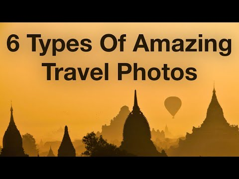 6 Types Of Amazing Travel Photos To Take On Vacation