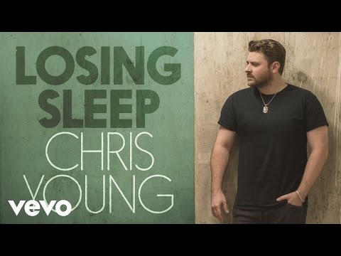 Chris Young - Losing Sleep (Audio)