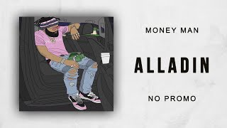 Money Man - Alladin (No Promo)