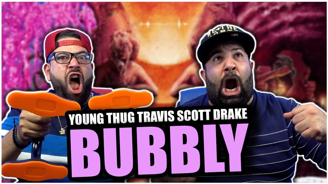 Download BRO THIS TRACK!! Young Thug - Bubbly (with Drake & Travis Scott) *REACTION!!