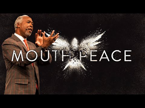 Mouth Peace | Bishop Dale C. Bronner | Word of Faith Family Worship Cathedral
