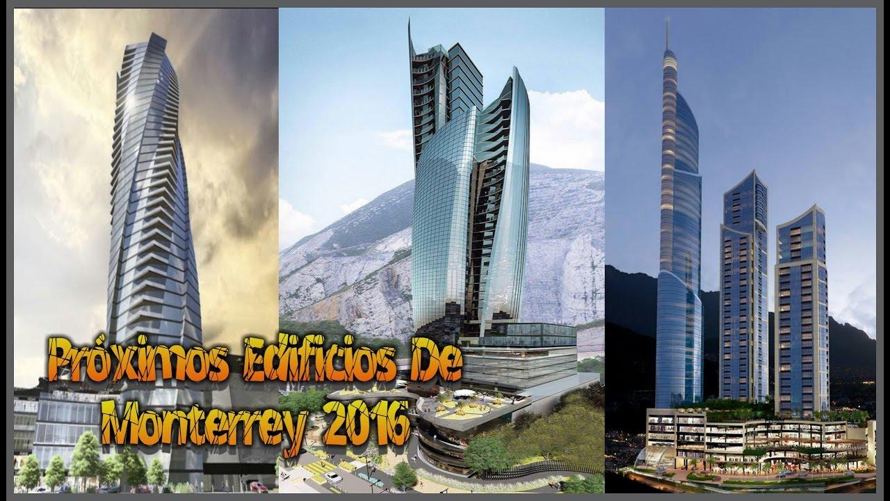Pr ximos edificios monterrey m xico 2016 hd youtube for Edificio de los azulejos