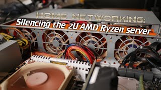Home Networking: Silencing the 2U AMD Ryzen server (Noctua PWM mod)