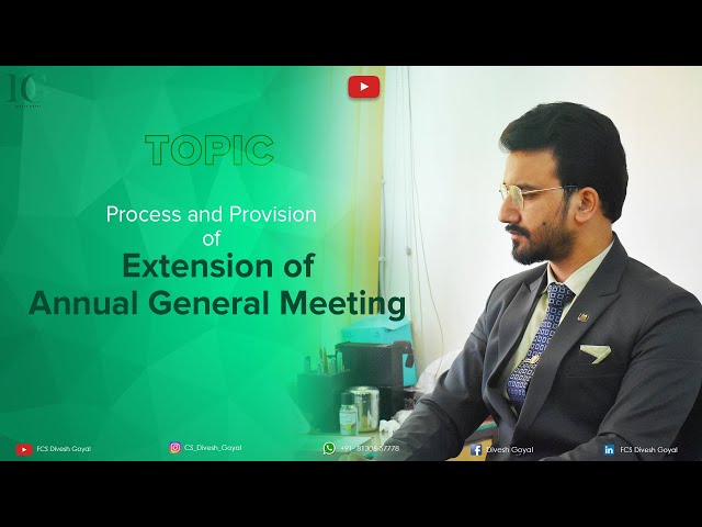 Procedure for seeking extension of date for Holding AGM of Company