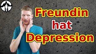 [Q&A] - Meine Freundin hat Depressionen - wie kann ich ihr helfen?