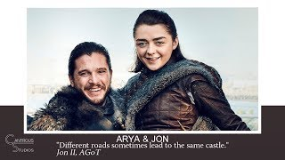 (GoT) Arya & Jon Explained - Different roads will lead to the same castle