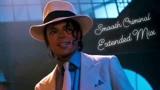 Smooth Criminal- Extended Mix