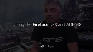 Wim Daans, the Fireface UFX and ADI-648