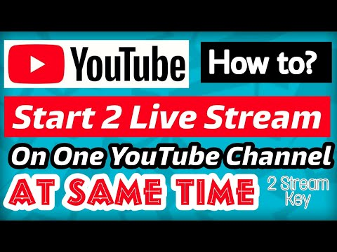 How To Start Two Live Stream In One YouTube Channel At Same Time