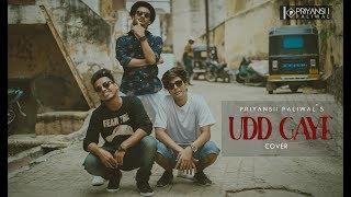 'UDD GAYE' (Cover)   Priyansh Paliwal