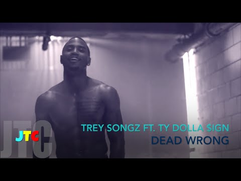 Trey Songz ft Ty Dolla $ign - Dead Wrong (Lyrics)