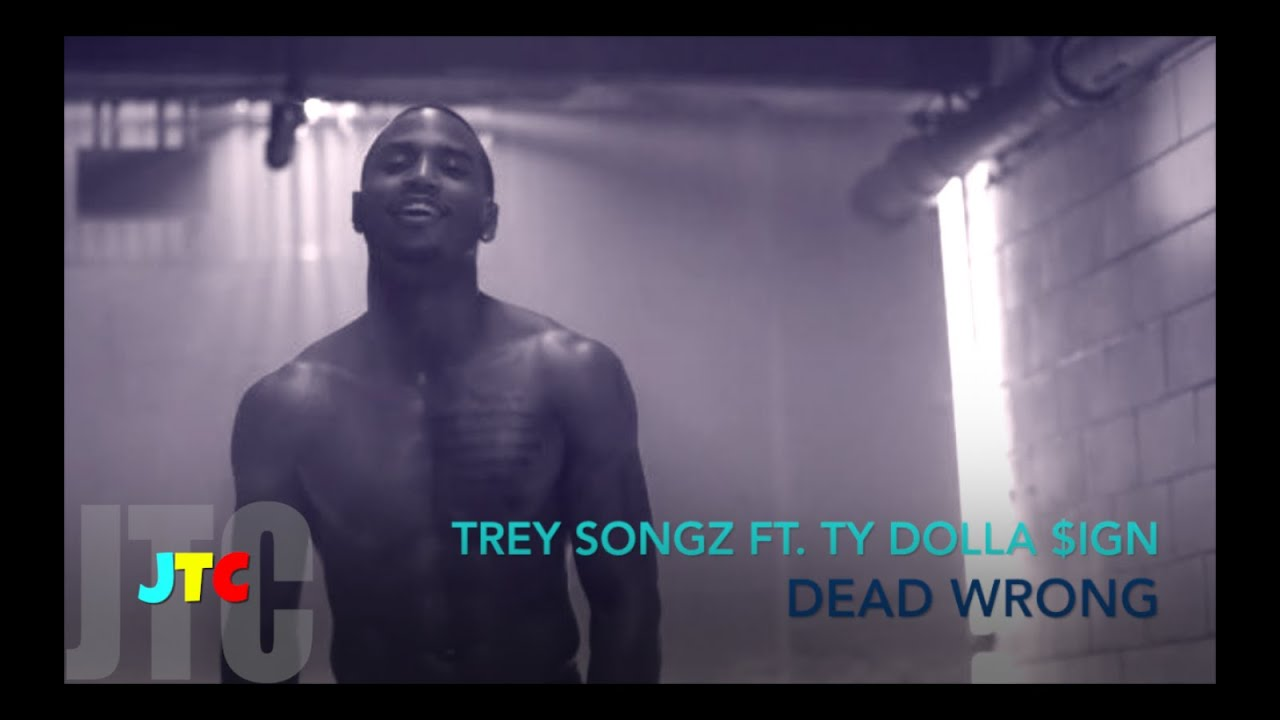 Download Trey Songz ft Ty Dolla $ign - Dead Wrong (Lyrics)