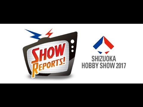 The Latest Scale Model News from Shizuoka Hobby Show 2017 - Hlj.com