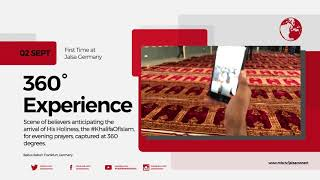 Enjoy the Full Jalsa Salana Experience Through 360-Degree Video