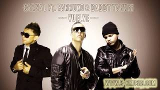 Carnal Ft. Farruko & Daddy Yankee - Vuelve