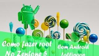 Como fazer Root no Zenfone 5 com Android Lollipop 5.0