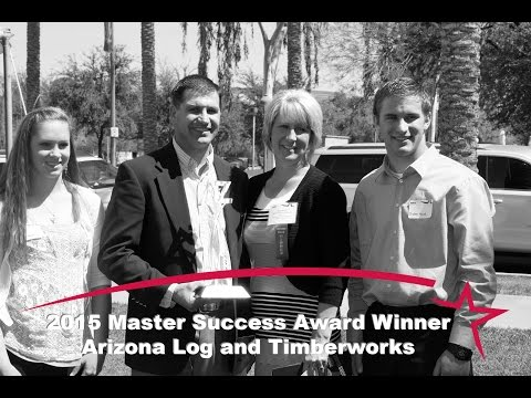 2015 Master Success Award Winner - Arizona Log and Timberworks - Northland Pioneer College SBDC