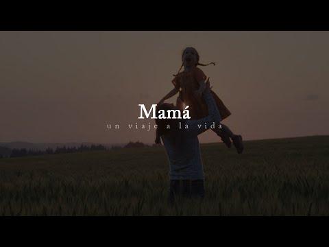 Mamá, donde quiera que estés...