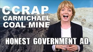 Honest Government Advert - Adani-Carmichael Coal Mine