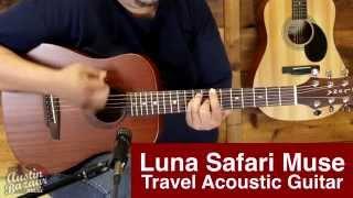 Luna Safari Muse Mahogany 3/4 Size Travel Acoustic Guitar