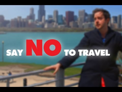 5 Reasons You Absolutely Should Not Travel