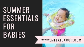 Summer Essentials for Babies || Summer Must-Haves
