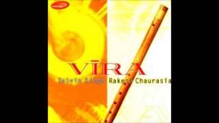 Friendship - Vira (Rakesh Chaurasia & Talvin Singh)
