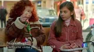 Paula Gallego - Cuéntame cómo pasó -  Capítulo 258