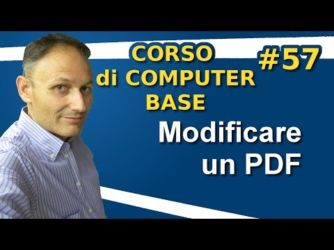 # 57 Come modificare un PDF - Maggiolina Corso di Computer Base