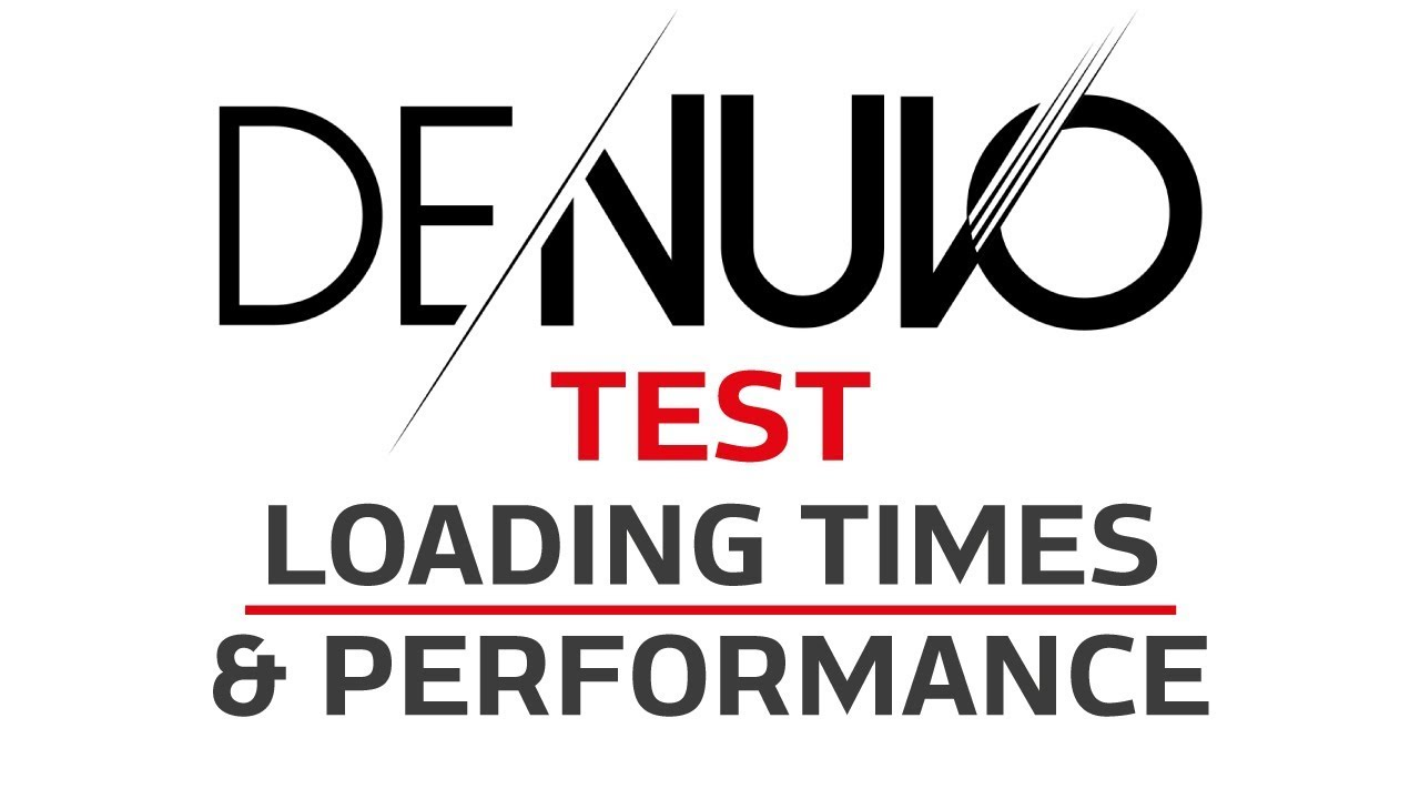More Denuvo Benchmarks! Performance & Loading Times tested before & after 6 games dropped Denuvo