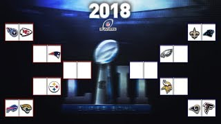 100% CORRECT 2018 NFL PLAYOFFS PREDICTIONS BRACKET! THE 2018 NFL SUPER BOWL WINNER IS .....
