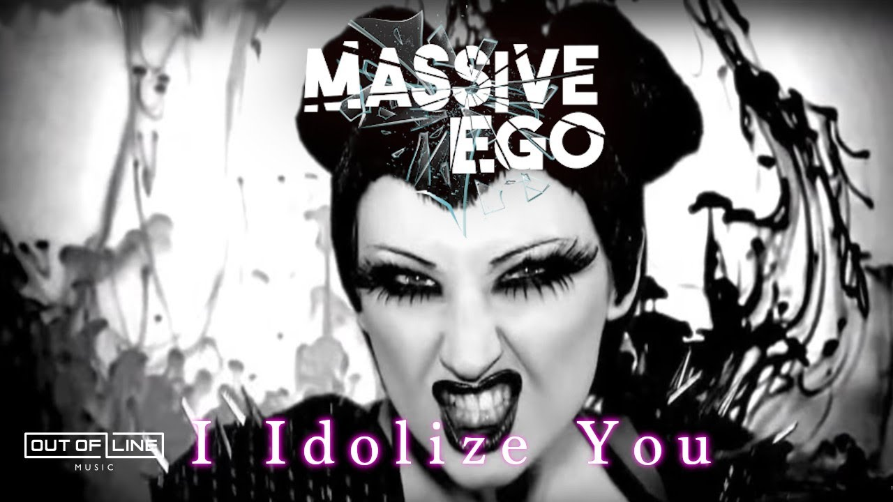 Massive Ego - I Idolize You (Official Music Video)
