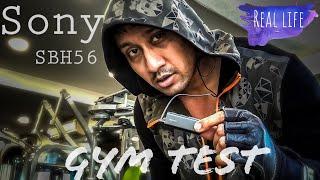 Sony SBH56 Gym Test (Real life)