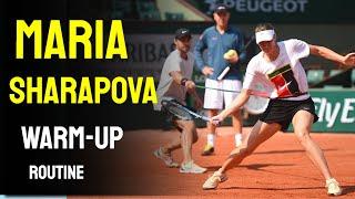 Maria Sharapova - Warm-up Routine